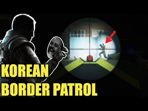KOREAN BORDER PATROL! (Open Lobby)