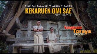 Lagu Toraja 2021 || KEKARUEN OMI SAE ( cover ) || Aldhy Tiranda ft Rinu Tangalayuk