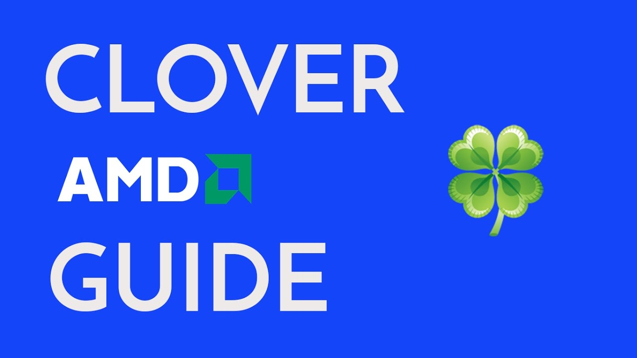 How To Configure Clover for AMD