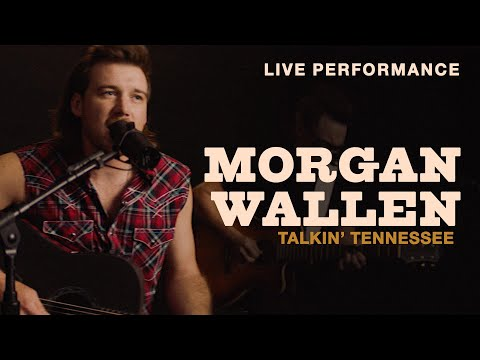 "Morgan Wallen - ""Talkin' Tennessee"" Live Performance 
