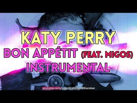 Katy Perry - Bon Appétit (feat. Migos) [Instrumental] with Lyrics