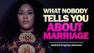 What Nobody Tells Y๐u About Marriage | mildred kingsley-okonkwo