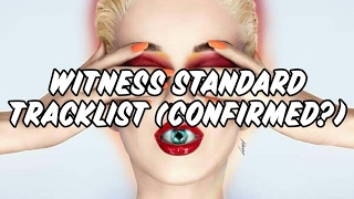 Katy Perry - Witness Tracklist (Confirmed?)