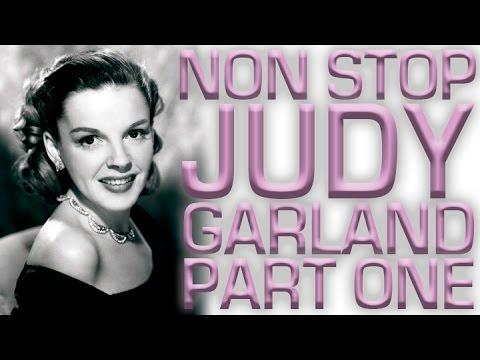 Non Stop Judy Garland | Part 1