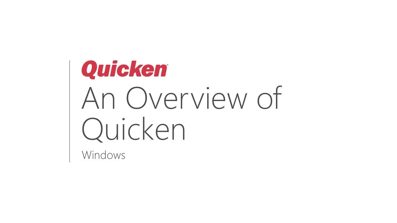 An Overview of Quicken