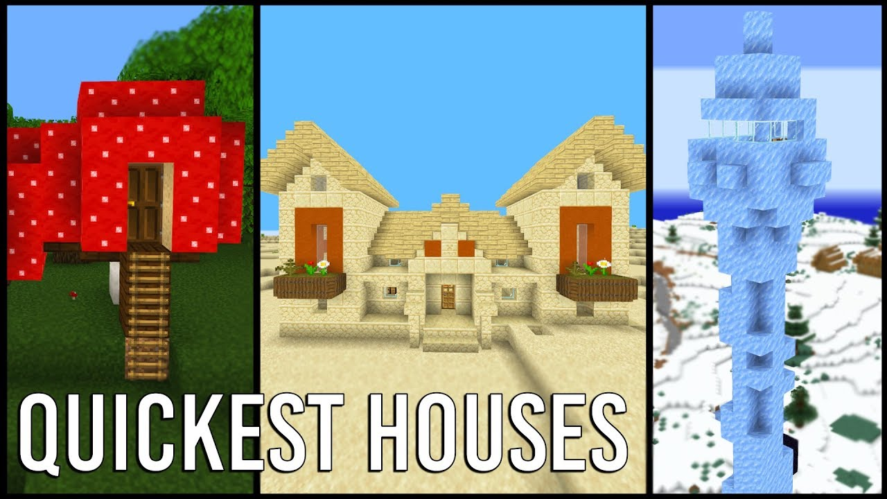Building the Quickest Minecraft Houses I can think of