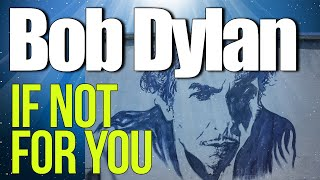 If Not For You Bob Dylan Guitar Lesson