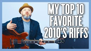 My FAVORITE Riffs Of The 2010's