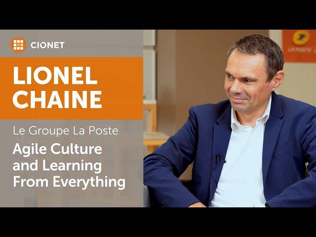 Lionel Chaine, CIO Services-Courier-Parcel Division, Le Groupe La Poste / Part 2