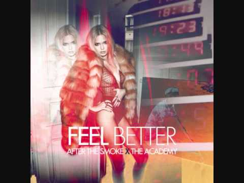 After The Smoke - Feel Better