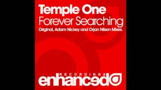 Temple One - Forever Searching (Adam Nickey Remix)