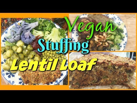 Thanksgiving Vegan Stuffing Lentil Loaf Recipe / The Veggie Nut