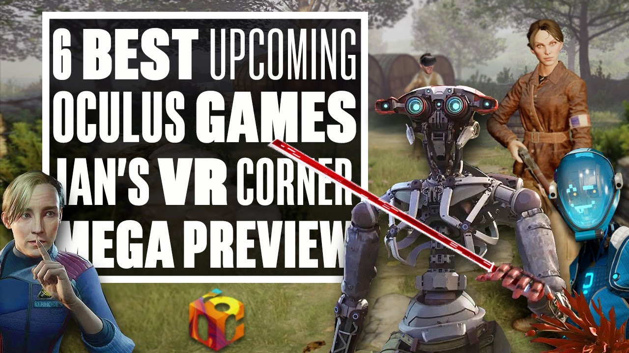 Best Vr Games 2020.6 Best Oculus Vr Games At Oculus Connect 6 Ian S Vr Corner