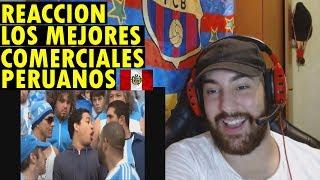 REACCIONO A LOS MEJORES COMERCIALES PERUANOS #1