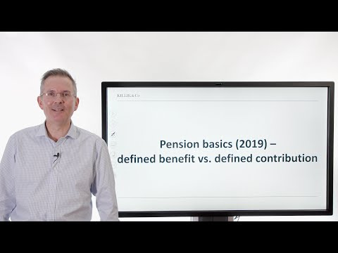 Pension basics (2019) - defined benefit vs defined contribution