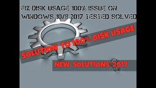 How to FIX Disk Usage 100% issue on Windows 10/8 2017 TESTED|SOLVED