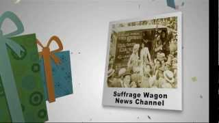 Happy Third Birthday, Suffrage Wagon News Channel!