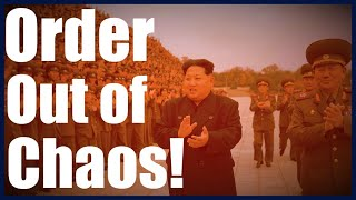 The North Korean Crisis - An Orchestrated Plan For Order Out Of Chaos