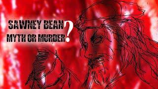 Sawney Bean: The Scottish Cannibal Killer (Ghastly Tales of Scotland)