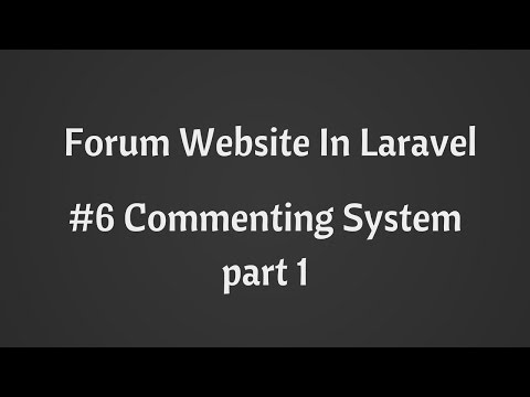 Adding Commenting System : Build Forum Website in Laravel