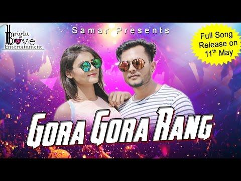 #Gora Gora Rang || Official Video Teaser 2017  ##