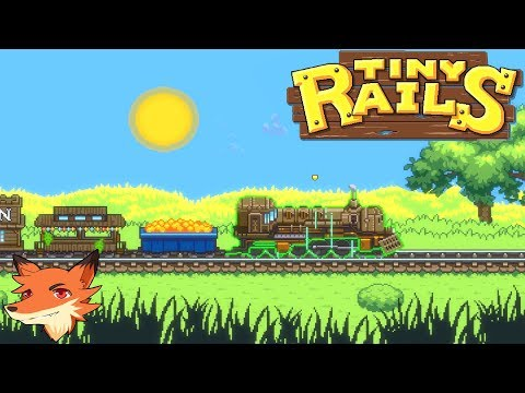 Tiny Rails [FR] On développe son entreprise de transport, de petit train à convoi gigantesque !