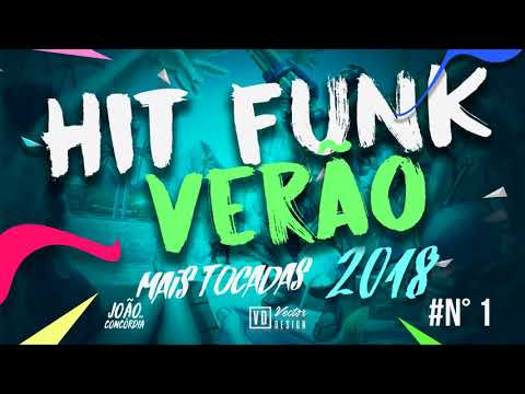 FUNK 2018 HIT'S DO VERÃO - MC DON JUAN, MC LIVINHO, MC KEVIN