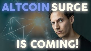 Altcoin Surge is Coming - Get Ready! | Crypto News