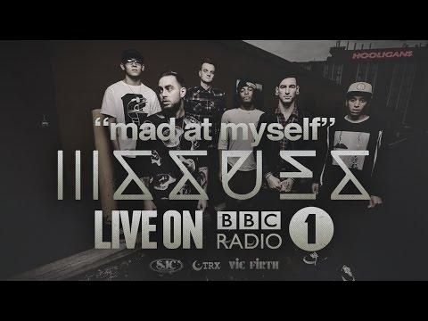 Issues - Mad at Myself (Live BBC Radio 1)