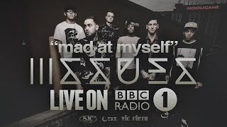 Issues - Mad at Myself (Live BBC Radio 1)