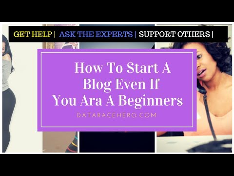 START A BLOG EVEN IF YOU ARE A BEGINNER