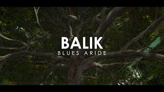 📺 Balik - Blues Aride