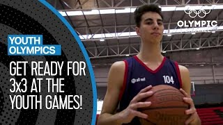 3x3 Basketball is ready for Buenos Aires 2018  | Youth Olympic Games