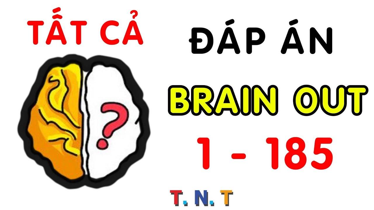 Đáp án Brain out tiếng việt – tổng hợp tất cả câu trả lời GAME Brain out từ CÂU 1 đến CÂU 185