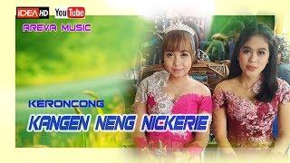 Download Lagu KANGEN NENG NICKERIE || KERONCONG || AREVA MUSIC TERBARU mp3