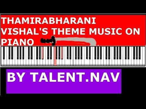 Thamirabharani Vishal Theme music on Piano by Talent Nav