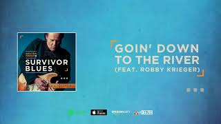Walter Trout - Goin' Down To The River (Survivor Blues) 2019