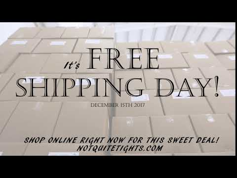 NotQuiteTights.com Free Shipping Day 2017