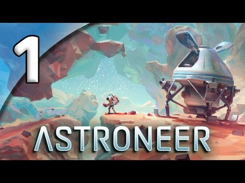 Save Astroneer - 1. Planetfall - Let's Play Astroneer Gameplay Pics