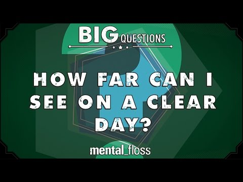 How far can I see on a clear day? - Big Questions (Ep. 18)