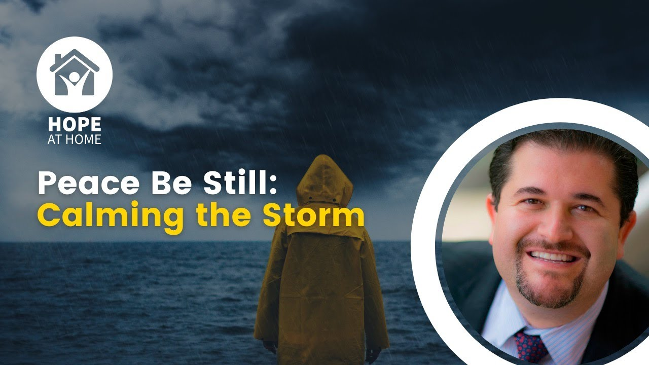 Peace Be Still: Calming the Storm