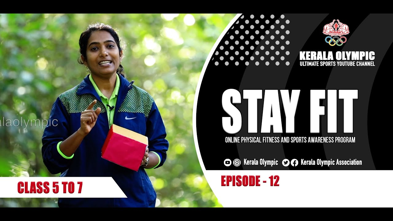 Stay Fit | Kerala Olympic | Class 5 to 7 | Episode - 12