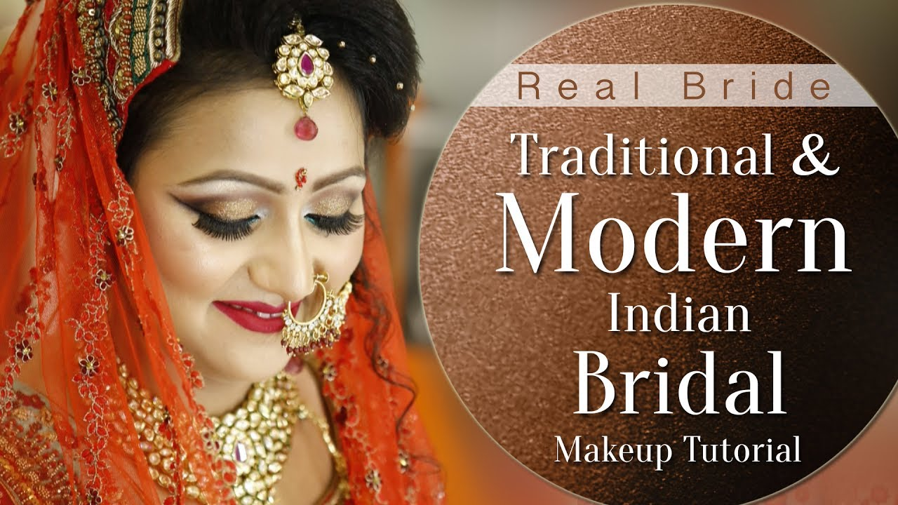 Traditional Wedding Makeup Tutorial : Traditional and Modern Indian Bridal Makeup Tutorial ...