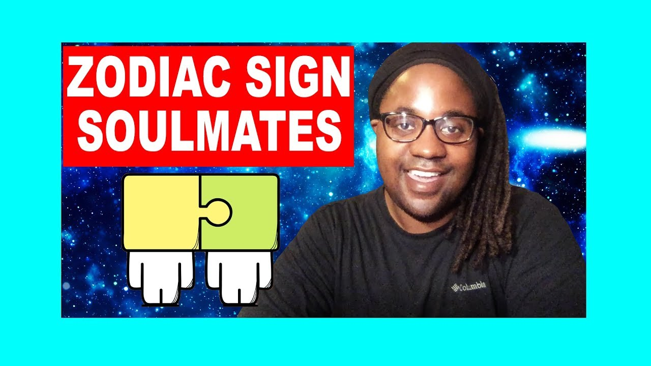 Zodiac Sign Soulmates Compatibility Part 2