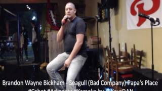 Brandon Wayne Bickham   Seagull Bad Company Papa's Place #Cabot #Arkansas #Karaoke by @KeysDAN