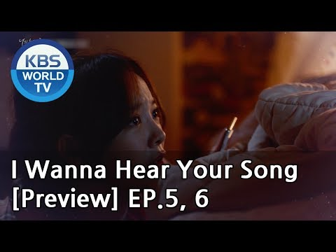 i-wanna-hear-your-song-|-너의-노래를-들려줘-ep.5,-6-[preview]