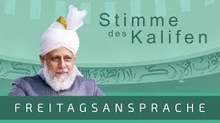 HD Freitagsansprache 26.05.2017 – Das Kalifat   Eine Quelle für den Frieden