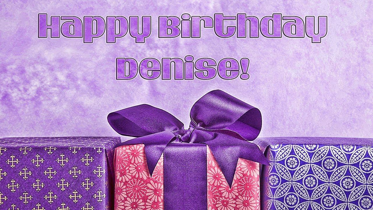 Happy Birthday Denise 2013 Youtube