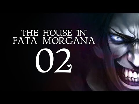 The House in Fata Morgana - Part 2 (Special Feature - Read with Reformist)
