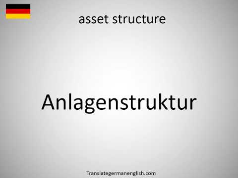How to say asset structure in German?